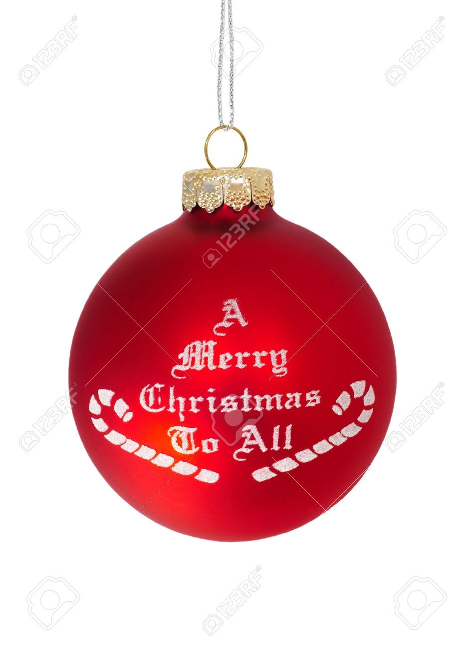 Merry Christmas To All.A Merry Christmas To All Red Christmas Ball Over White Background