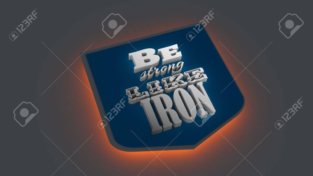 Be Strong Like Iron. Gym And Fitness Motivation Quote. Creative Typography  Emblem Concept.