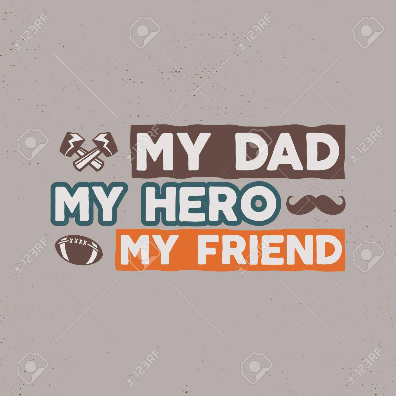 Fathers Day Badge Typography Sign My Dad My Hero My Friend
