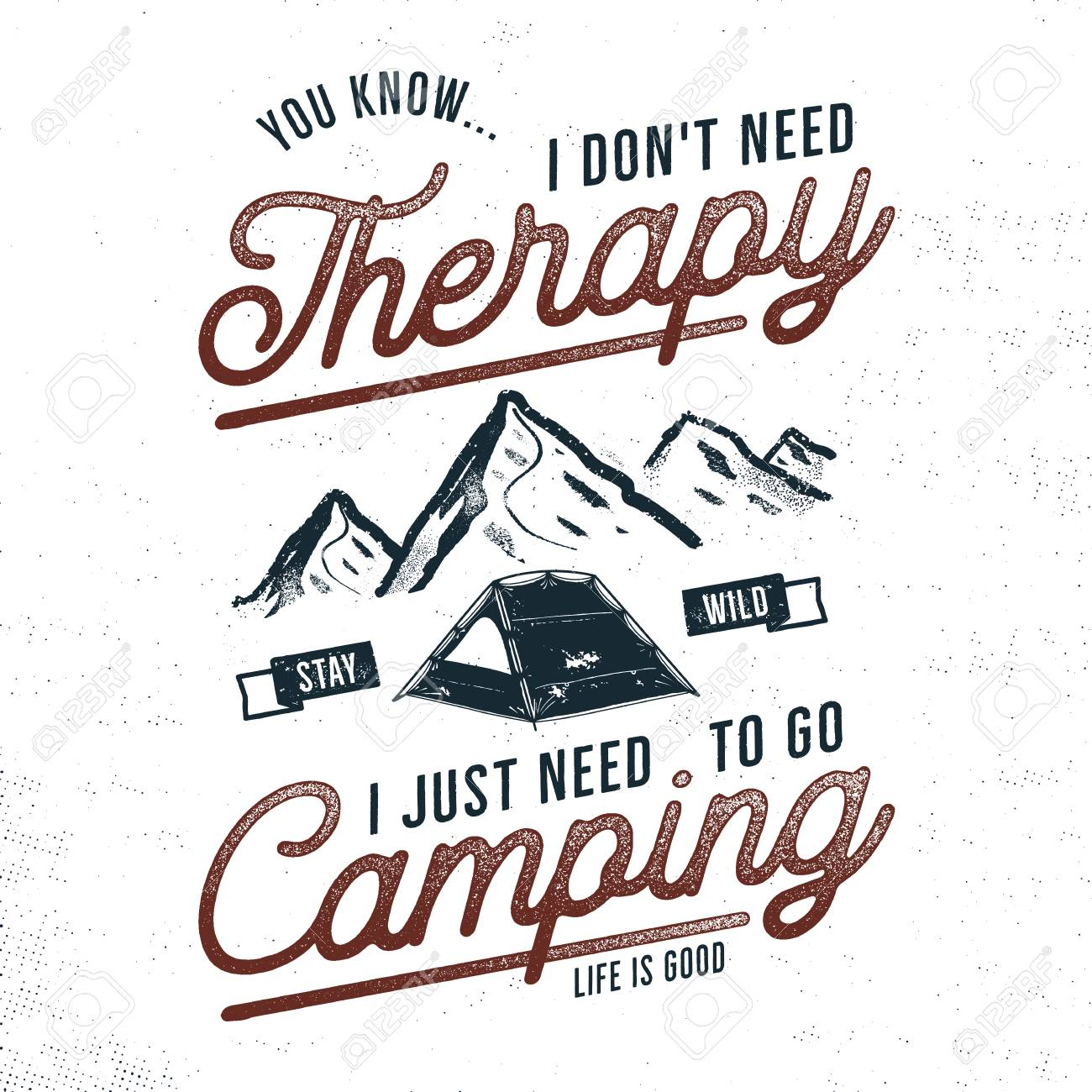 e13c817e Vector - Vintage hand drawn camping t-shirt design. Wanderlust, thematic tee  graphics. Typography poster with mountains and tent symbols. Life is good  sign.
