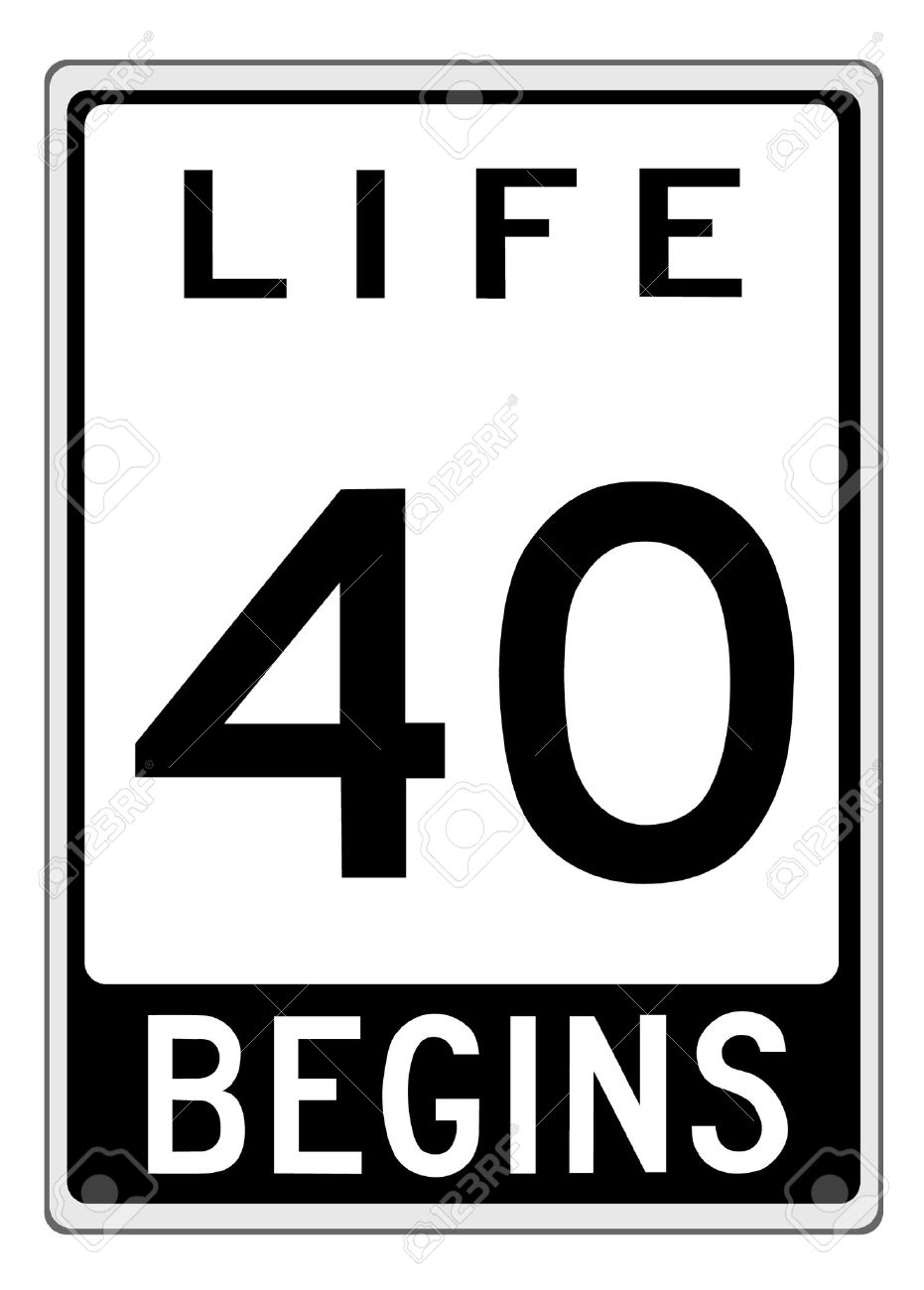 Life begins at 40-ty. Sign made as a road sign illustration. Stock