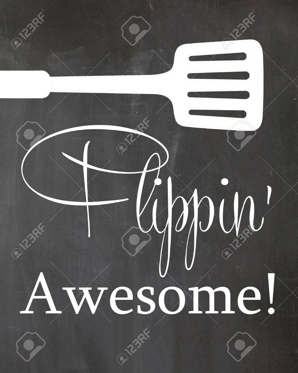 Chalkboard Kitchen Kitchen Chalkboard Poster Spatula Flipping Awesome Motivation