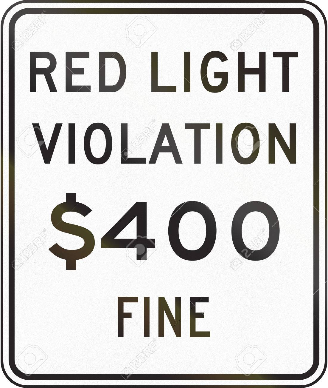 Stock Photo   United States Red Light Photo Violation Fine Sign, California