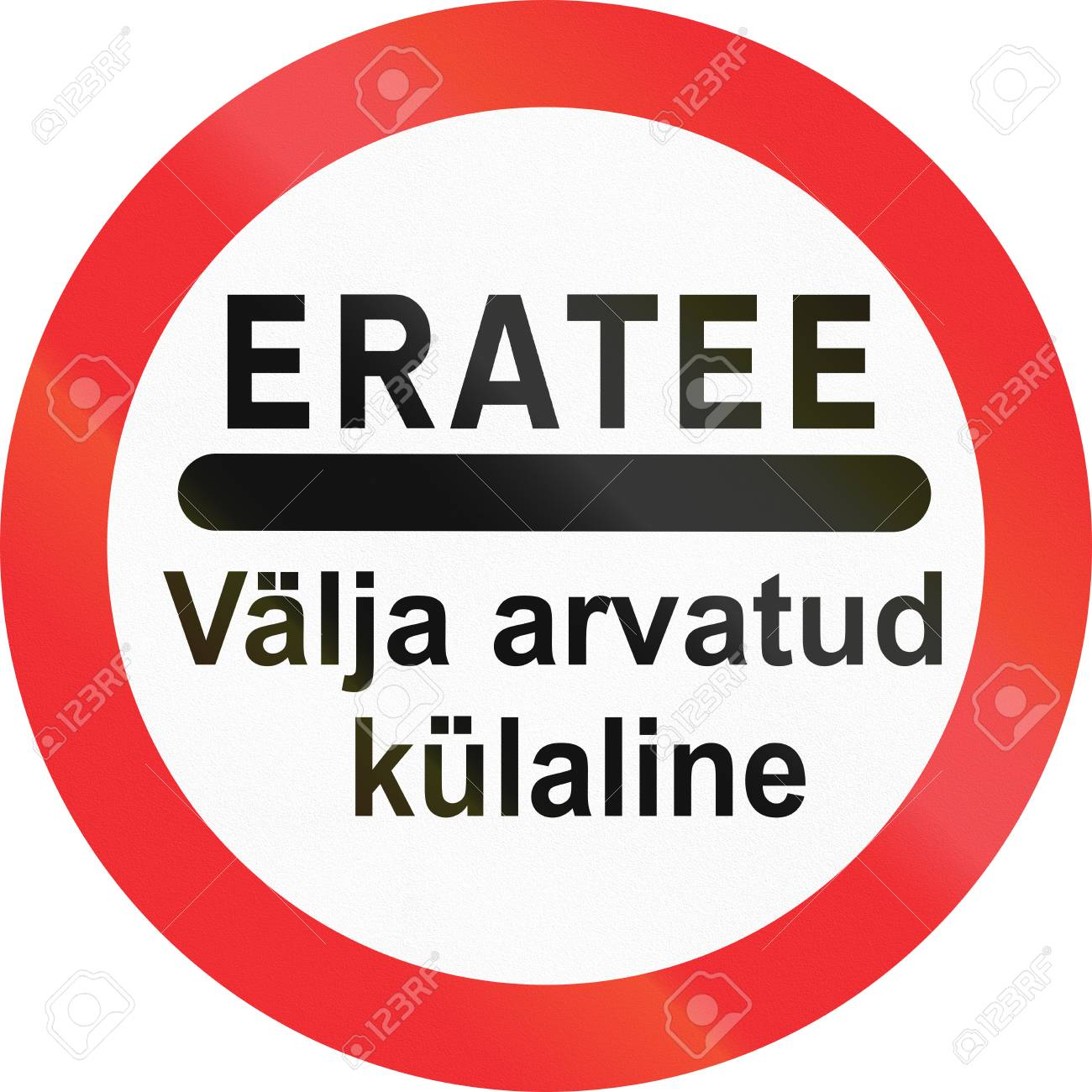 Estisch Verbodsbordje De Woorden Betekenen Privéweg Behalve