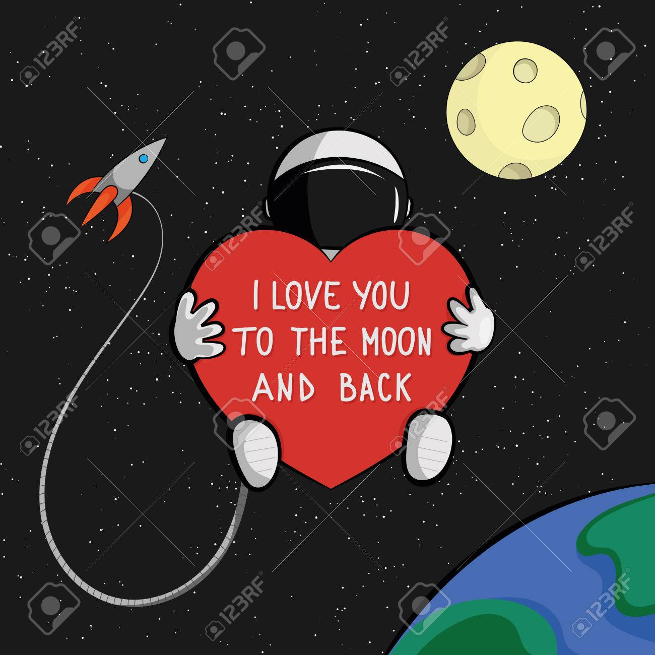 I Love You To The Moon And Back Quote Card Astronaut With Heart