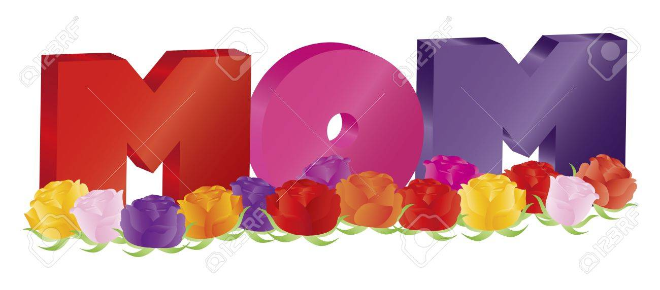 Happy Mothers Day Colorful MOM Alphabet Letters with Roses Isolated on White Background Illustration Stock Vector - 18958548