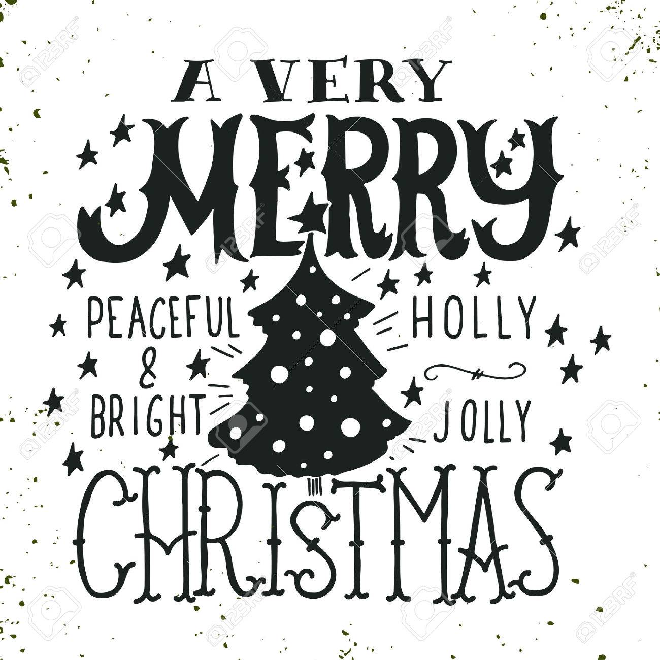 A Very Merry Christmas. Peaceful And Bright. Holly Jolly. Quotes ...