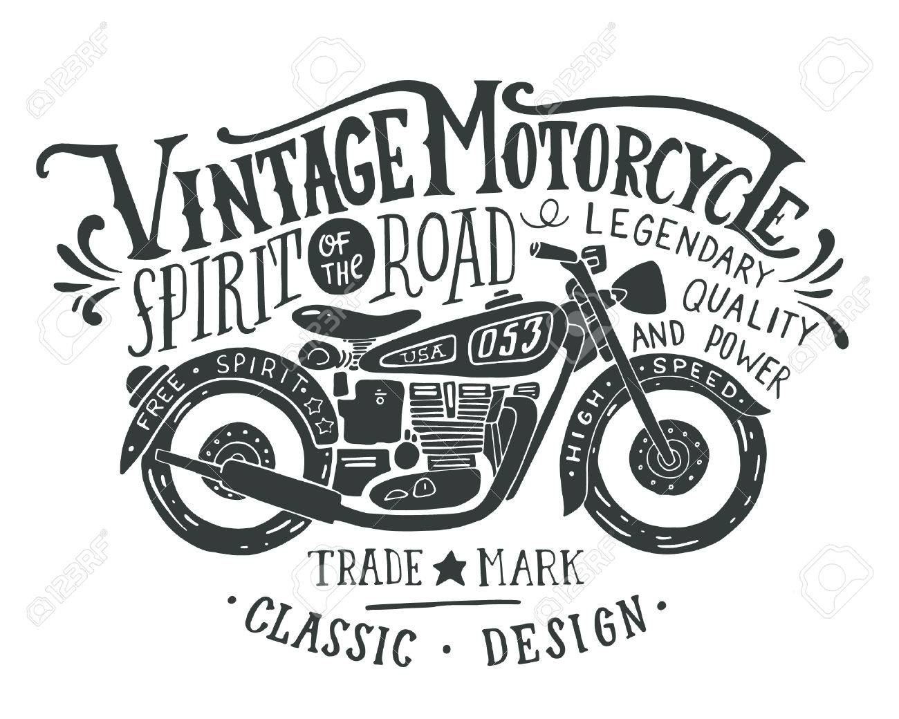 Vintage motorcycle. Hand drawn grunge vintage illustration with hand lettering and a retro bike. This illustration can be used as a print on t-shirts and bags, stationary or as a poster. - 54667555