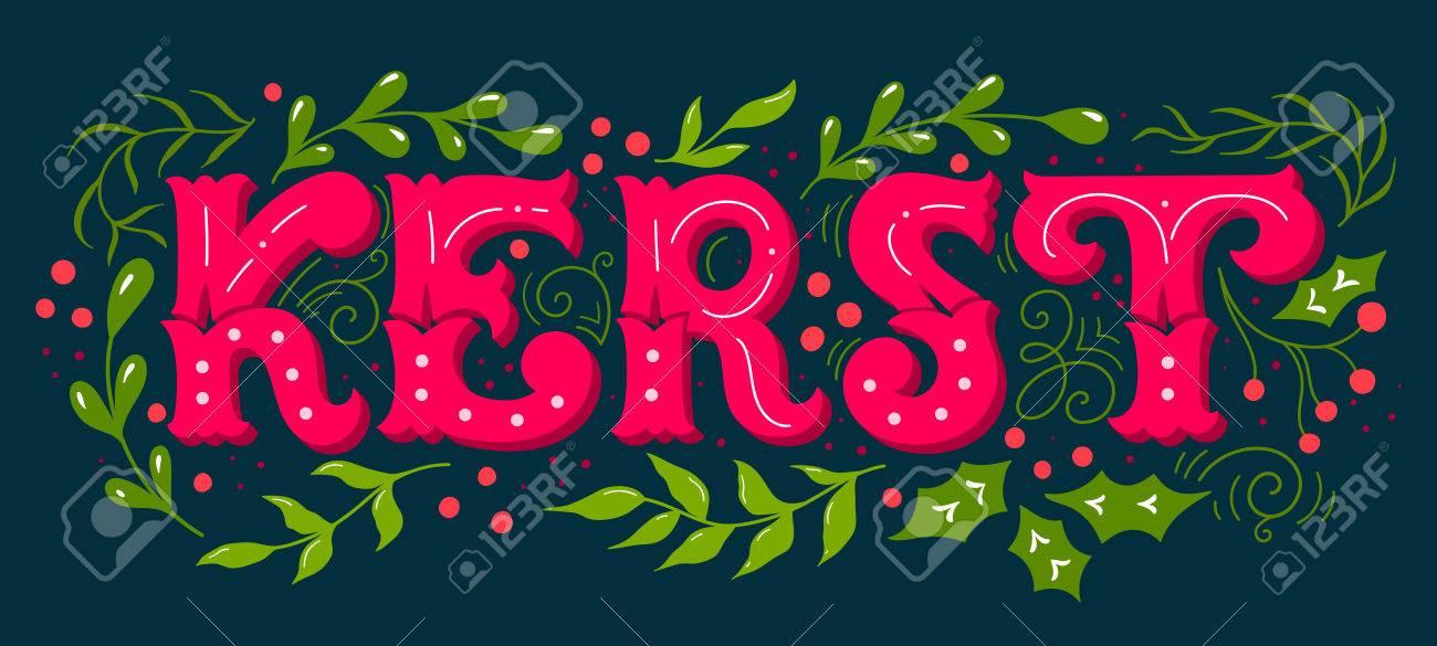 Kerst (niederländisches Wort Für Weihnachten). Hand Gezeichnetes ...
