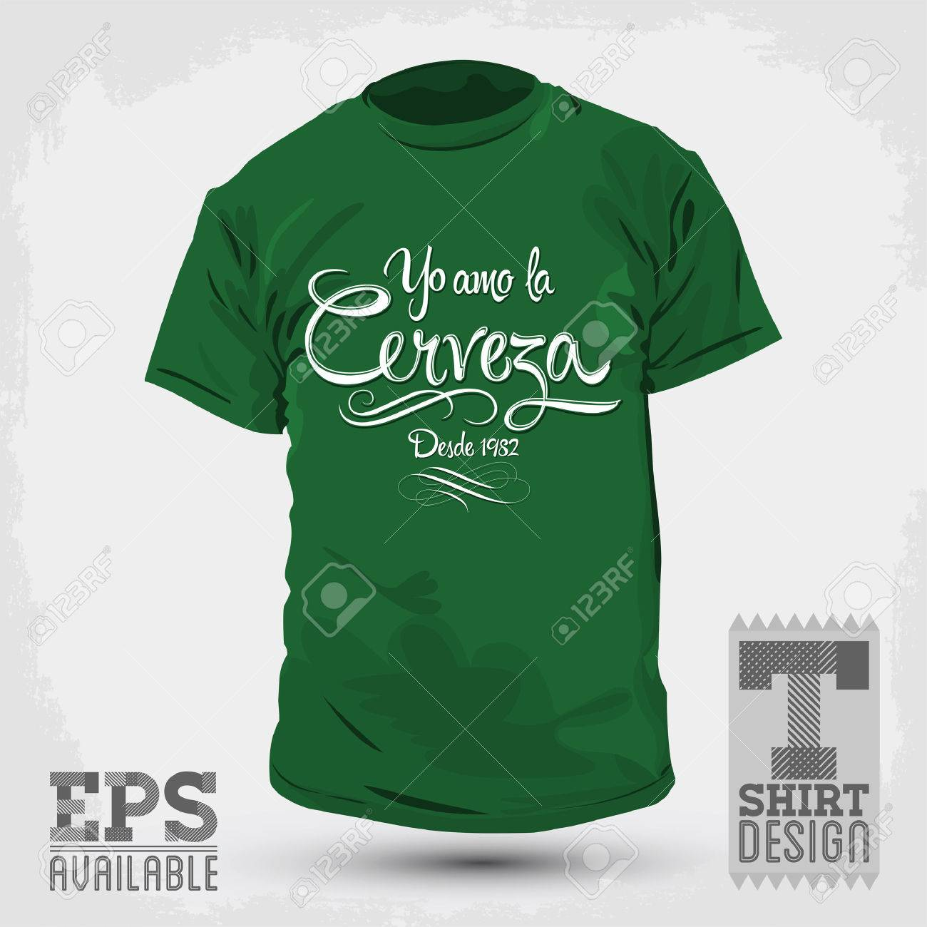 Shirt design green - Green Shirt Graphic T Shirt Design Yo Amo La Cerveza I Love