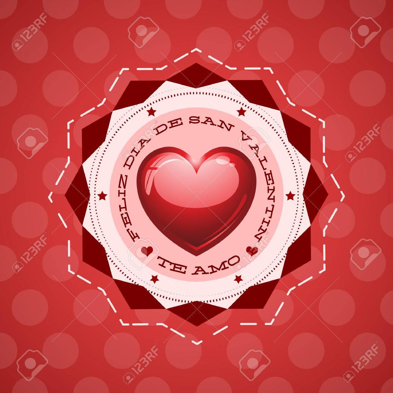 Feliz Dia De San Valentin   Happy Valentines Day Spanish Text   Greeting  Card   Vector