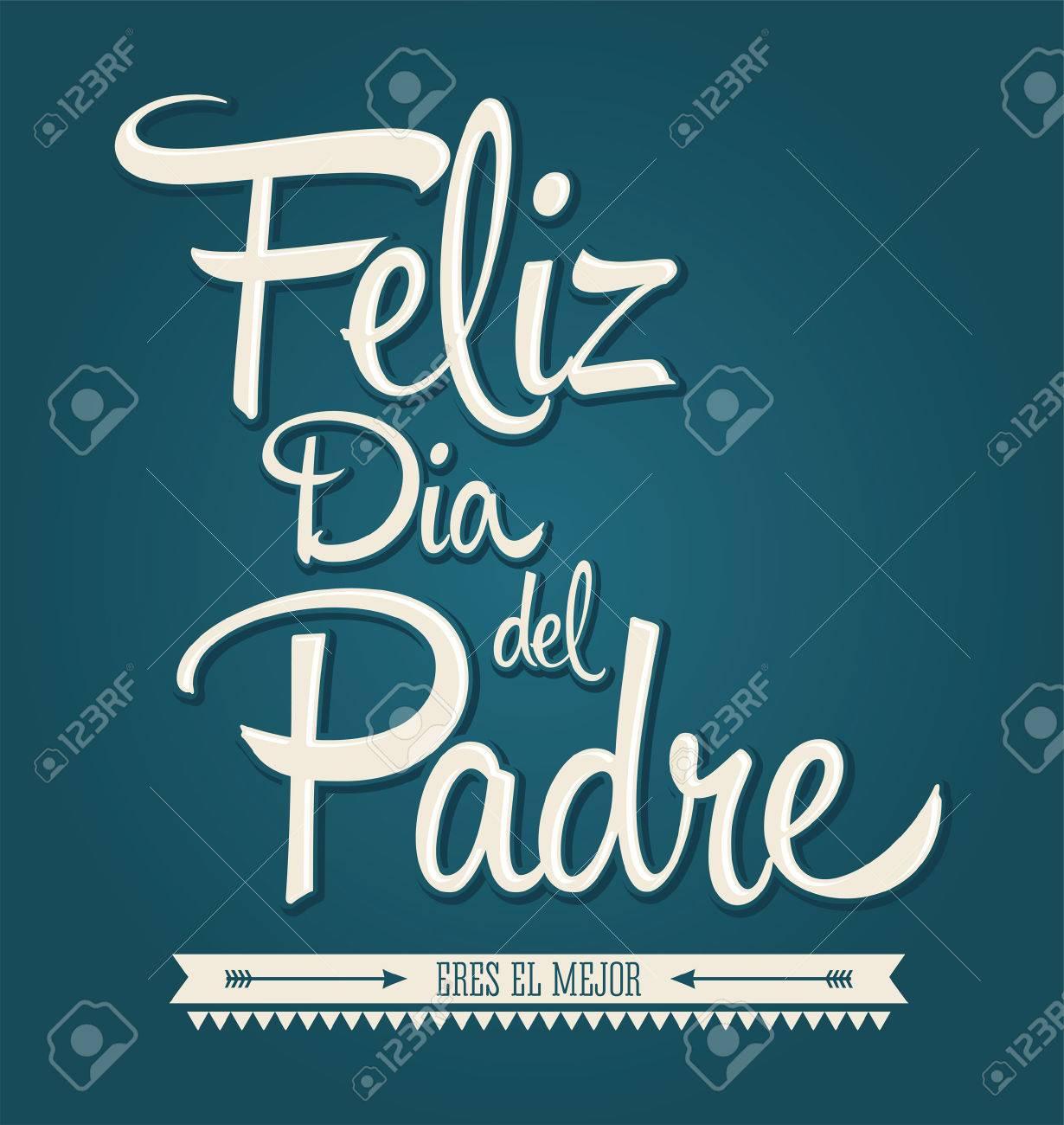 Glücklich Väter Tag In Spanisch Lizenzfrei Nutzbare Vektorgrafiken ...