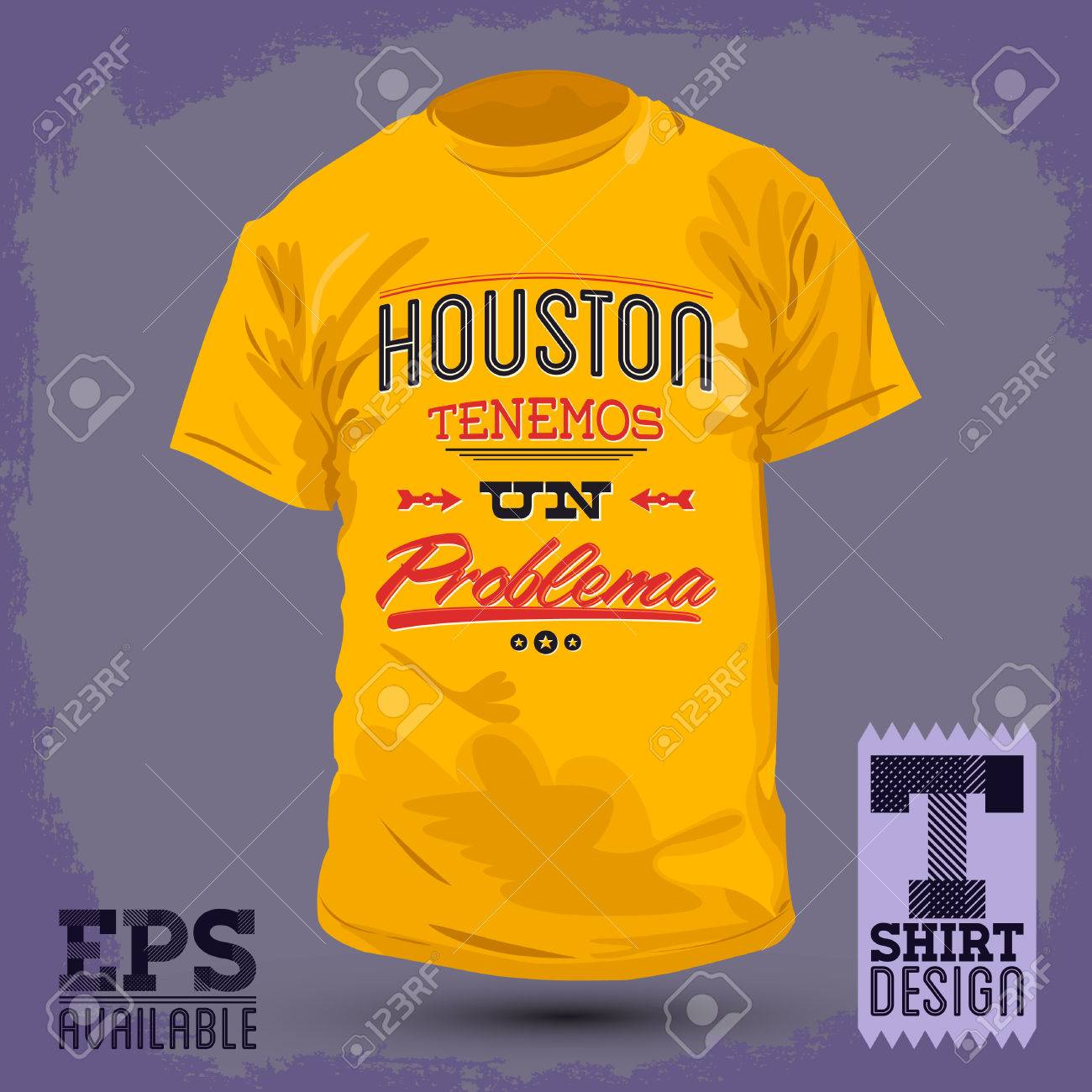 Graphic T Shirt Design Houston Tenemos Un Problema Houston