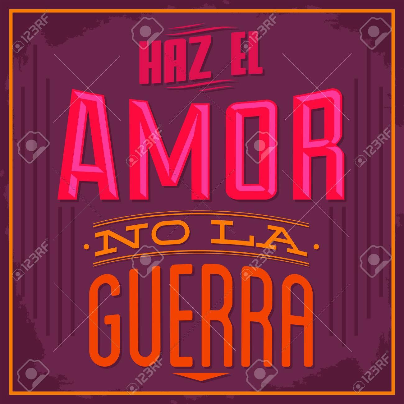 Haz El Amor No La Guerra Make Love Ni Texto Español Guerra Vector Diseño Tipográfico
