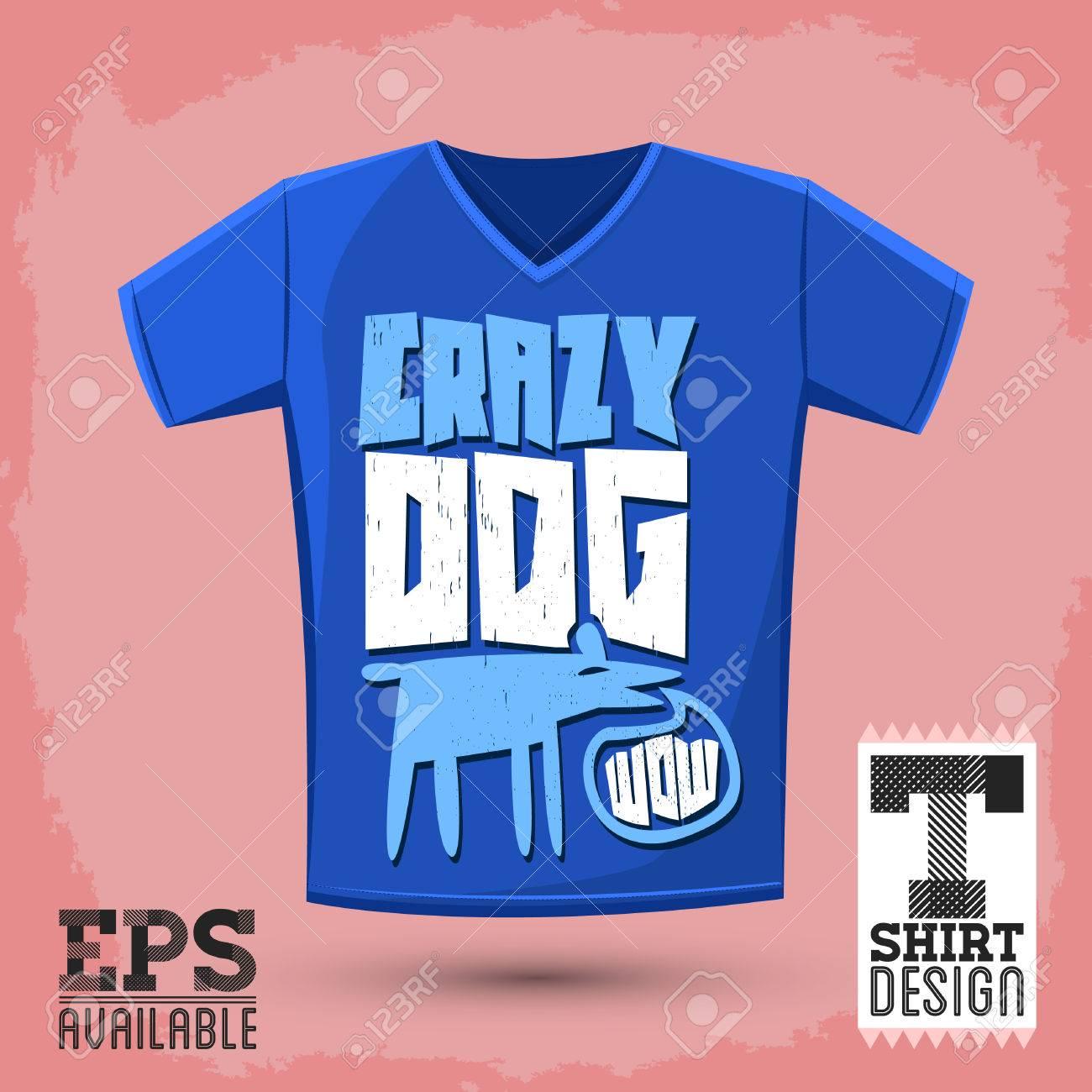 T Shirt Overhemd.Grafische T Shirt Design Crazy Dog Vector Typografische Design