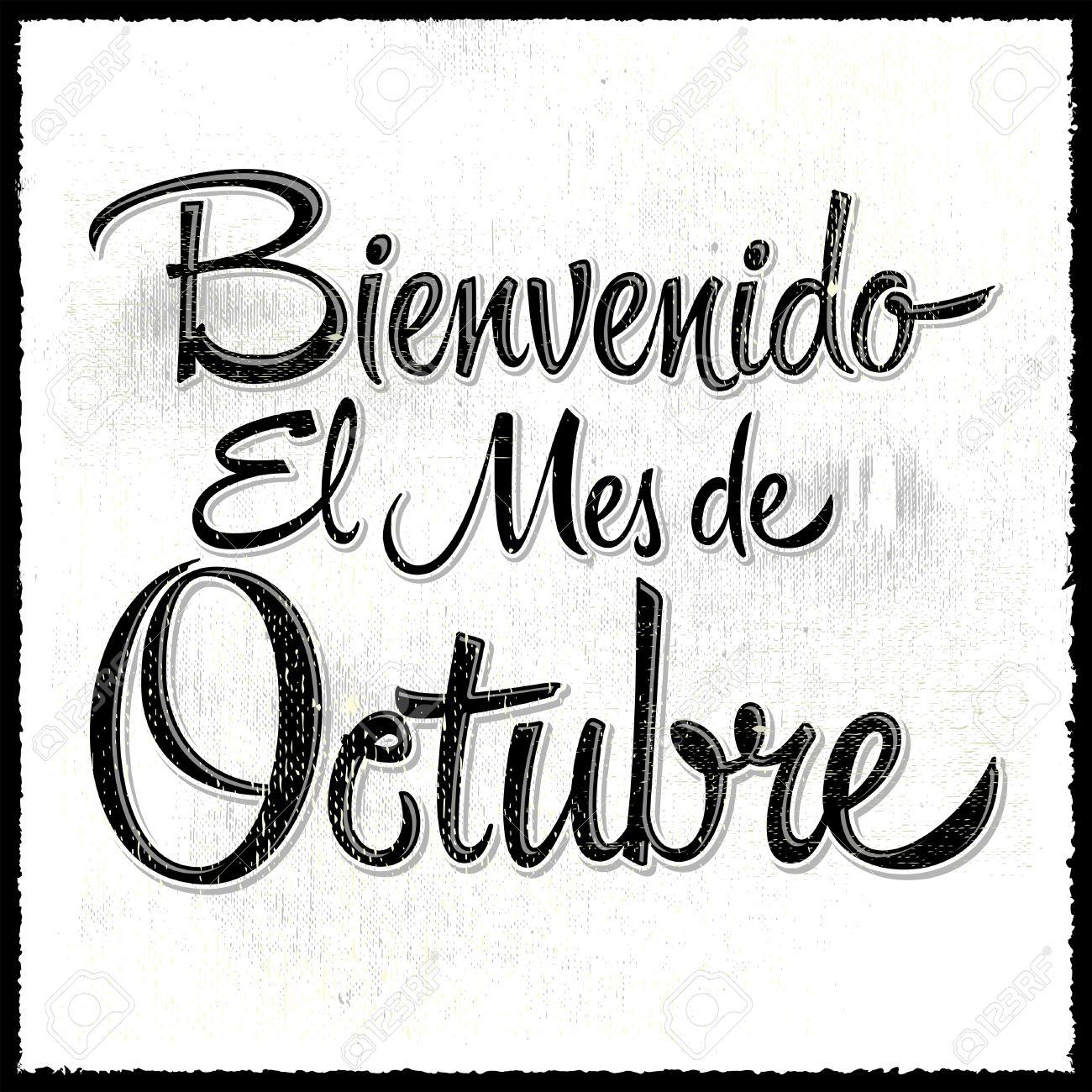Bienvenido El Mes De Octubre - Welcome October Spanish Text ...