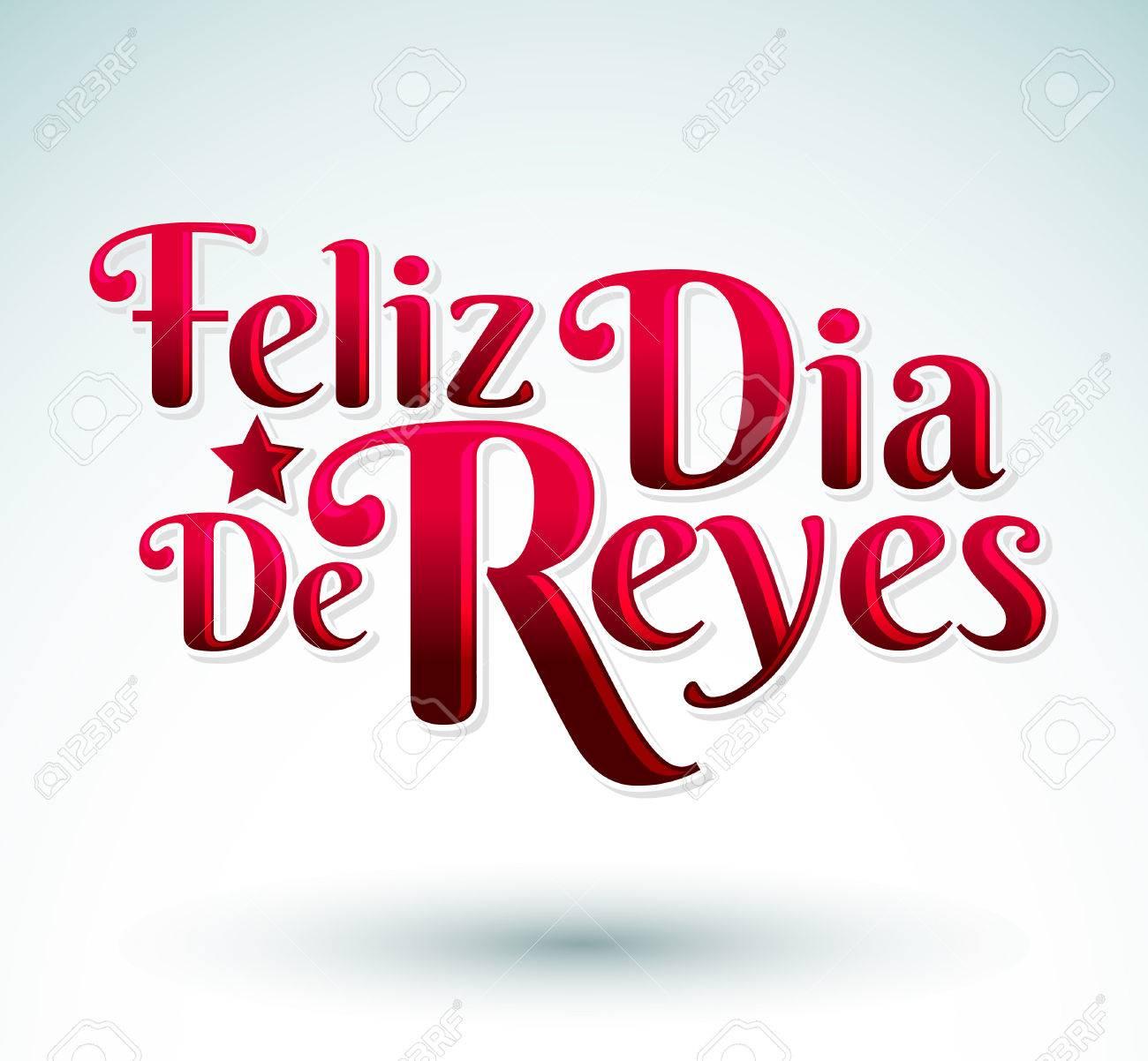 Dias De Reyes Magos Descargar feliz dia de reyes - feliz día de reyes texto español - es una tradición  latina para que los niños reciben regalos por los reyes magos en la noche  del