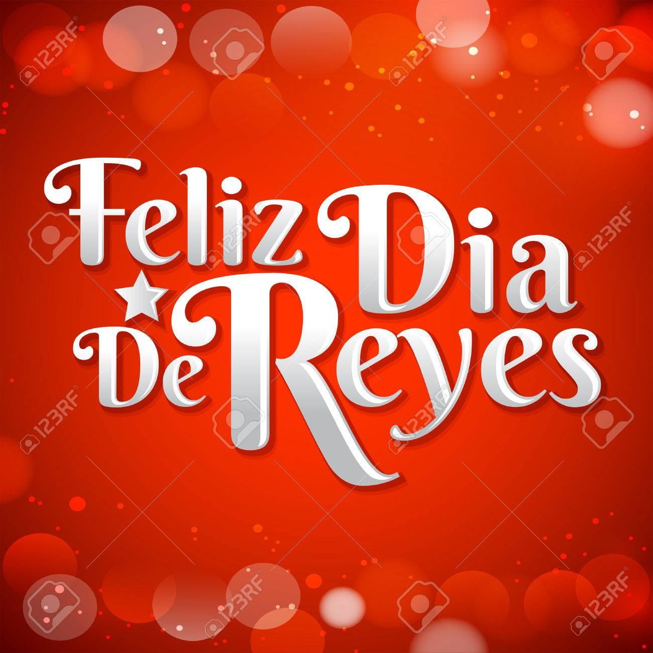 Feliz Dia De Reyes Glücklicher Tag Der Spanische Text Könige Ist