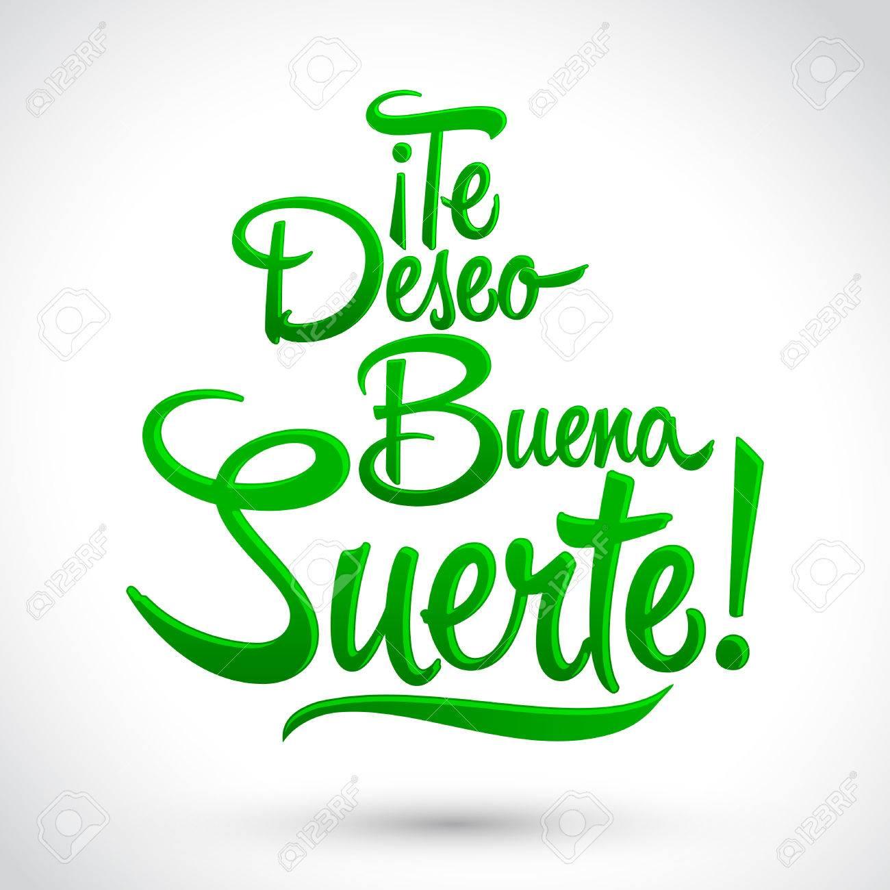 Te Deseo Buena Suerte Ich Wünsche Ihnen Viel Glück Spanische Text
