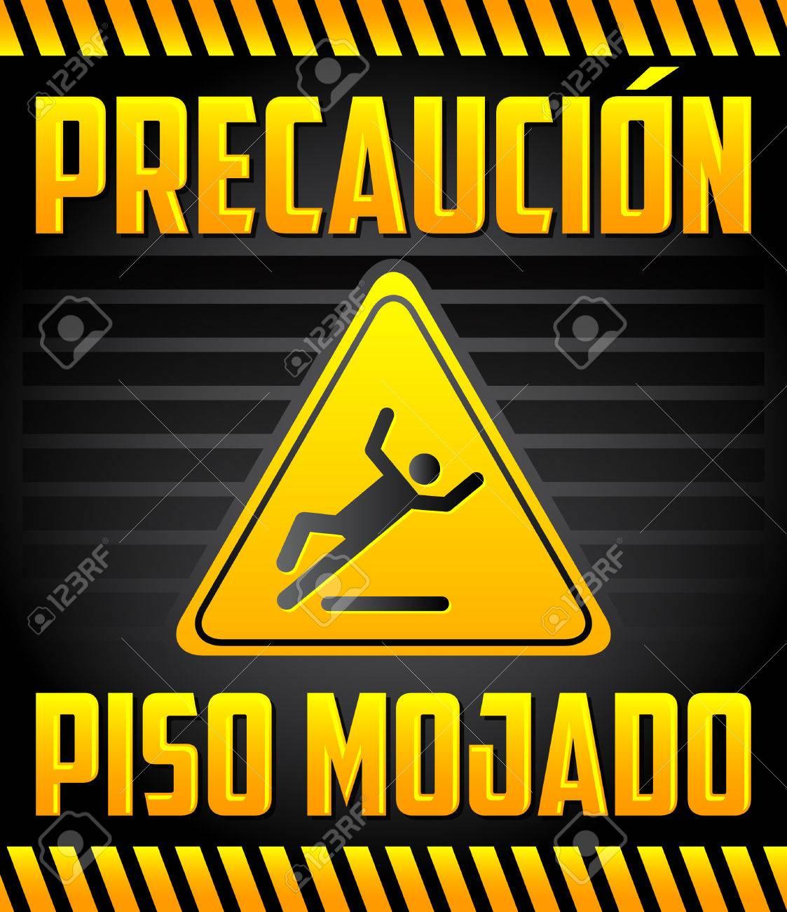 Piso Mojado Precaución - Attenzione Pavimento Bagnato Spagnolo Testo ...