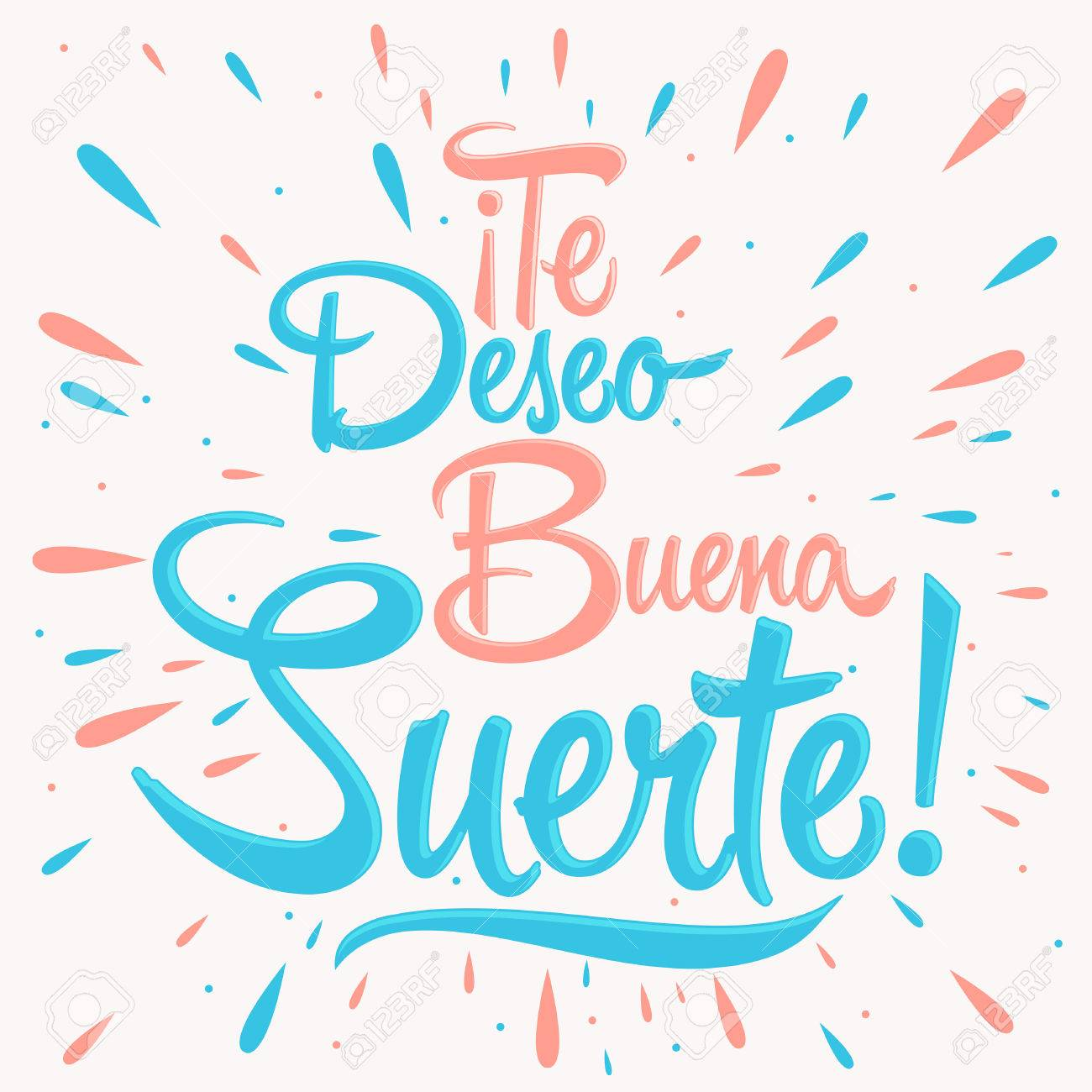 Te Deseo Buena Suerte I Wish You Good Luck Spanish Text Quote