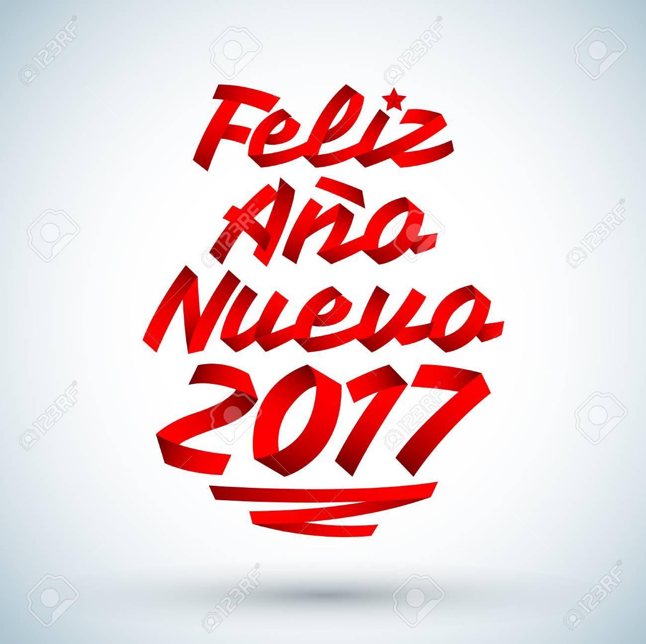Feliz Ano Nuevo 2017 - Spanish Translation: Happy New Year 2017,.. Royalty  Free Cliparts, Vectors, And Stock Illustration. Image 68606529.