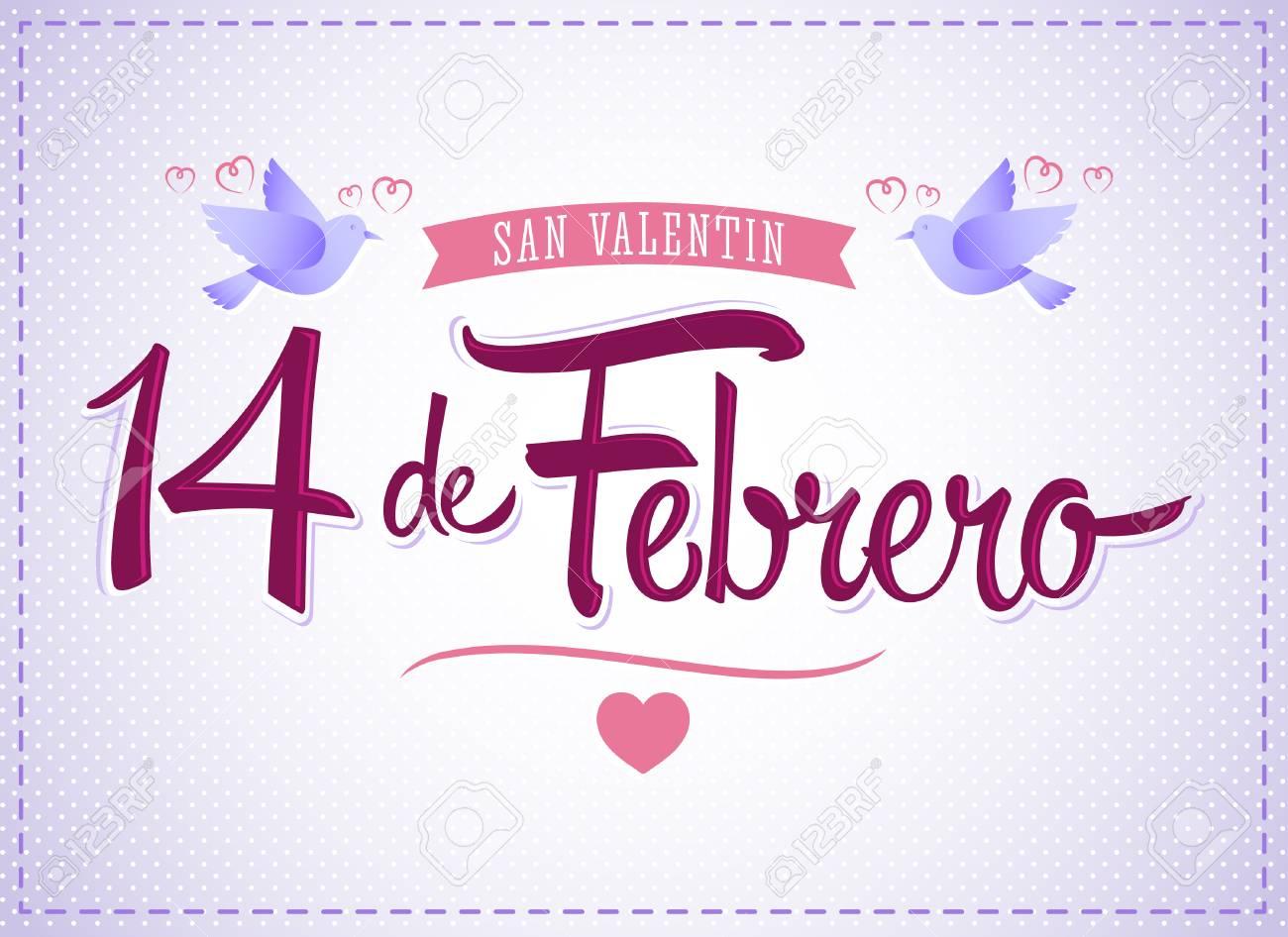 14 De Febrero Dia De San Valentin, Spanish Translation: February 14  Valentines Day,