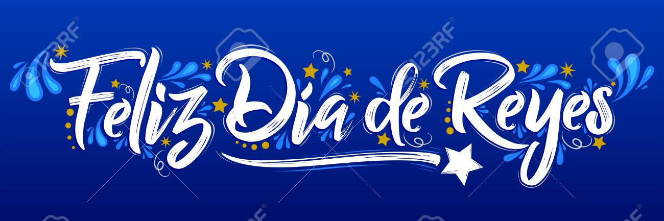 Feliz Dia De Reyes Fotos.Feliz Dia De Reyes Happy Day Of Kings Spanish Text It Is A