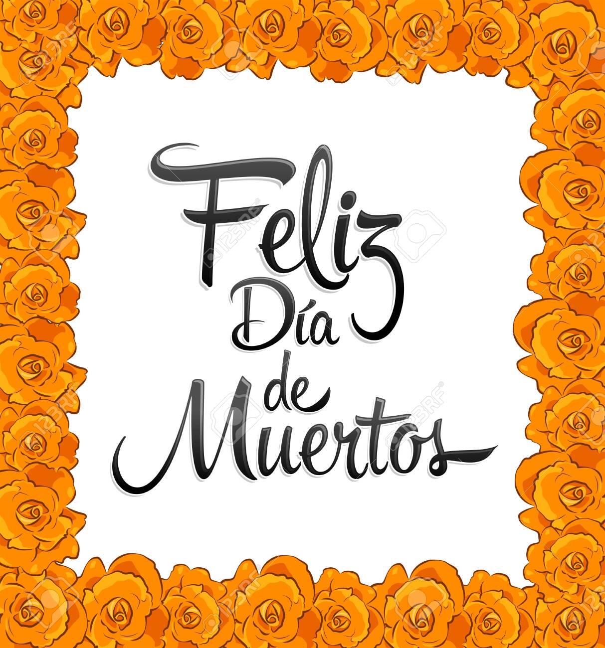 Feliz Dia de Muertos, Happy day of the Dead spanish text frame with trditional Flower. - 157107361
