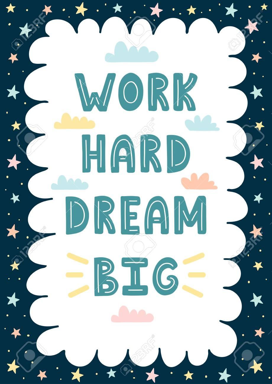 Work Hard, Dream Gran Mano Dibujada Tarjeta / Impresión ...