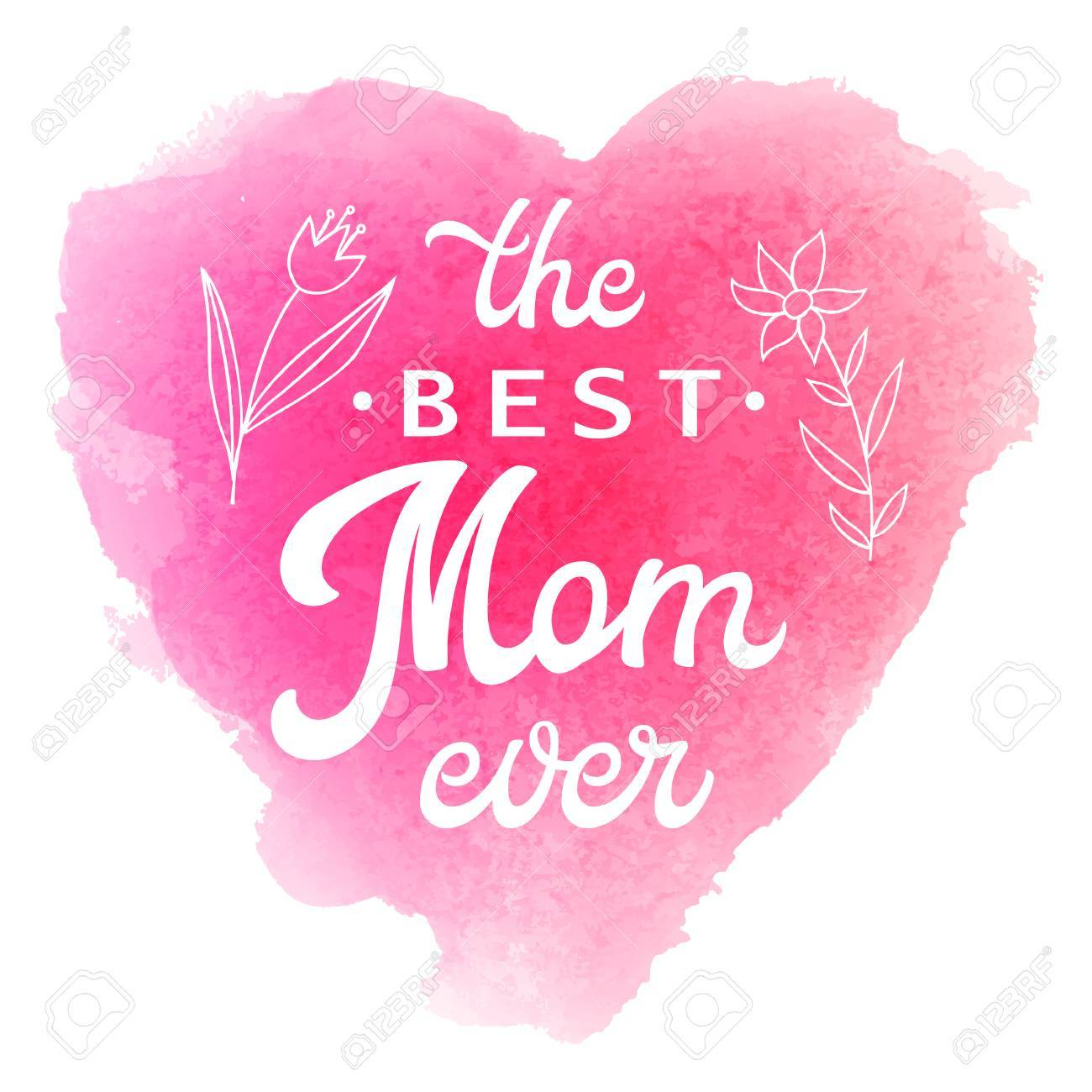 48e0f80812 Best Mom Ever. Greeting Card with flowers and hand lettering text on  abstract pink watercolor
