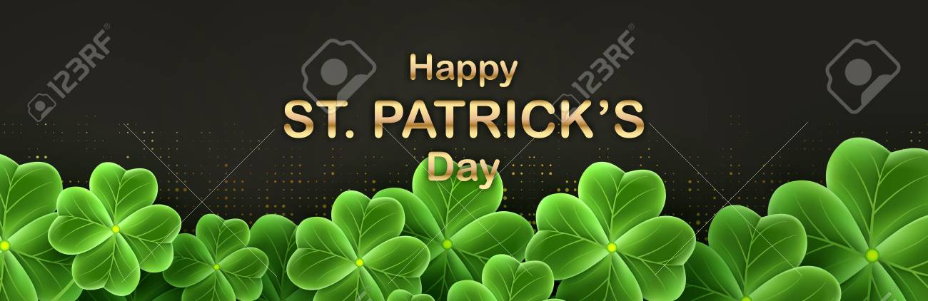 Happy Saint Patricks Day Greeting Banner With Realistic Clover