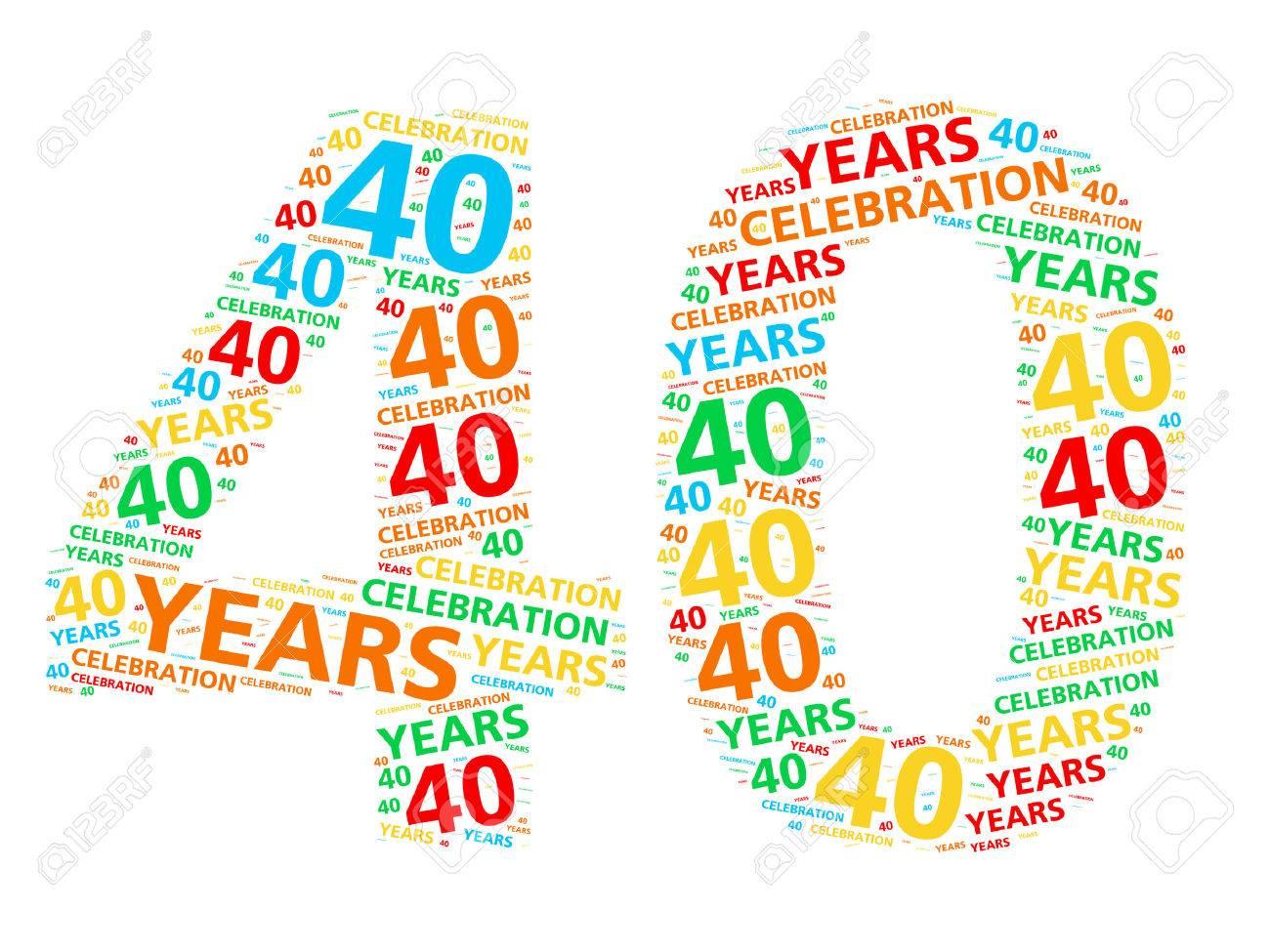 Bunte Wortwolke Fur Feiert 40 Jahre Geburtstag Oder Jubilaum