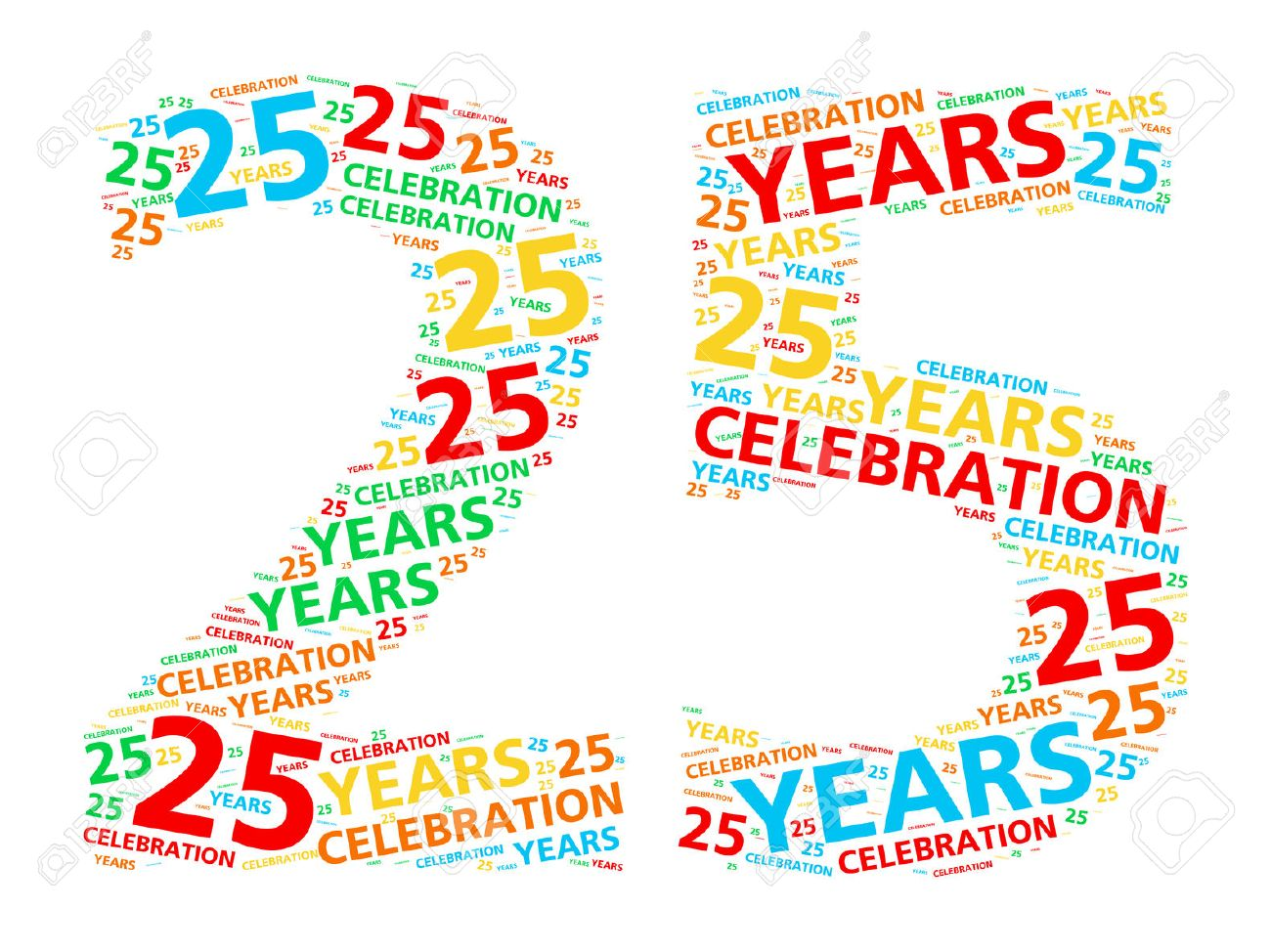 Colorful Word Cloud For Celebrating A 25 Year Birthday Or Anniversary Stock  Photo, Picture And Royalty Free Image. Image 46804276.