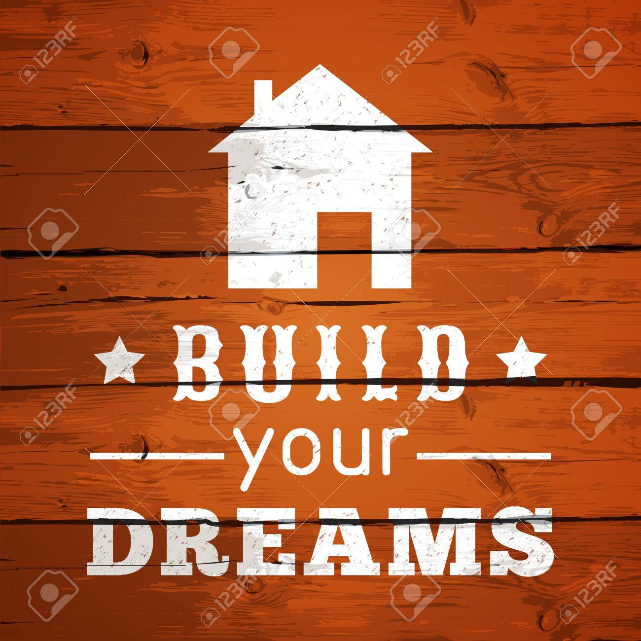 Poster design typography - Typographic Poster Design Build Your Dreams Vector Illustration For Home Design Wood Texture