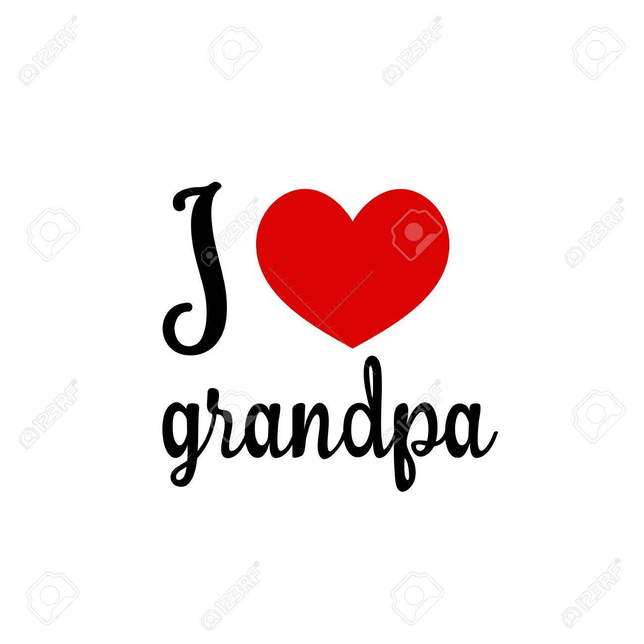 Te Amo Abuelo. Corazón Rojo Símbolo Simple Fondo Blanco. Inscripción ...