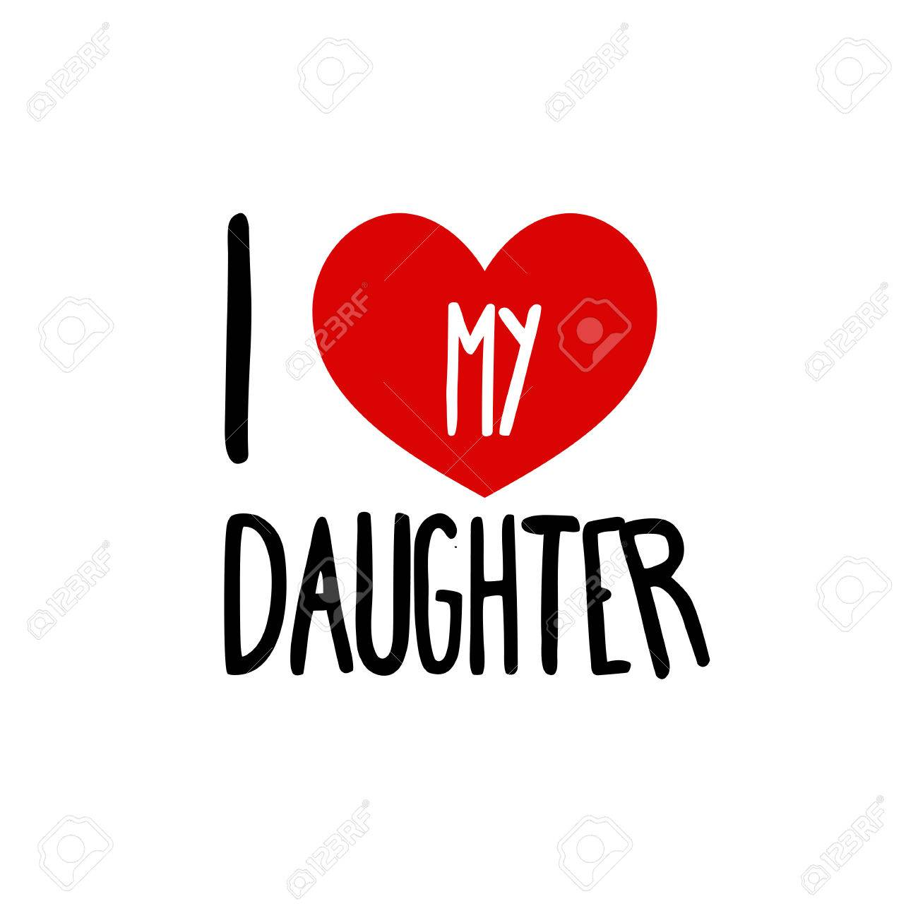 I love my daughter family red heart simple symbol white background i love my daughter family red heart simple symbol white background calligraphic inscription buycottarizona Image collections