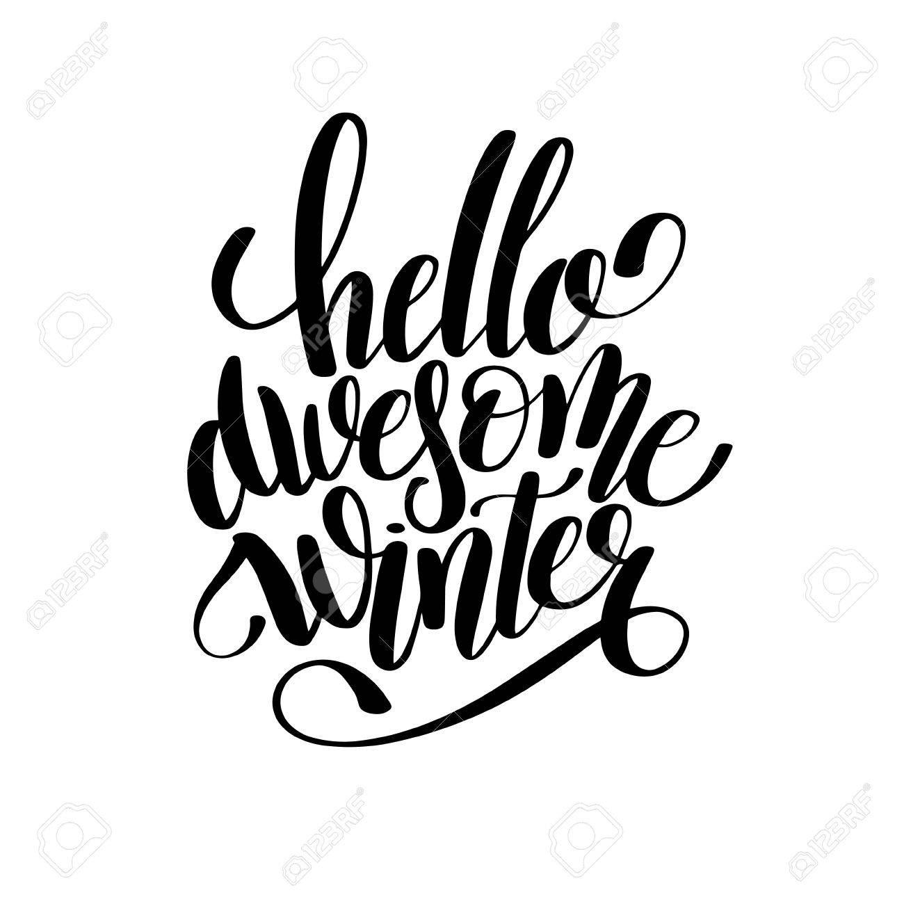 Hola Impresionante Invierno Blanco Y Negro Letras De La Inscripción