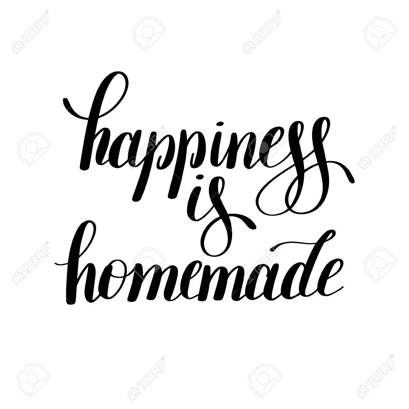 image regarding Happiness is Homemade identified as contentment is do-it-yourself handwritten guaranteed inspirational estimate..