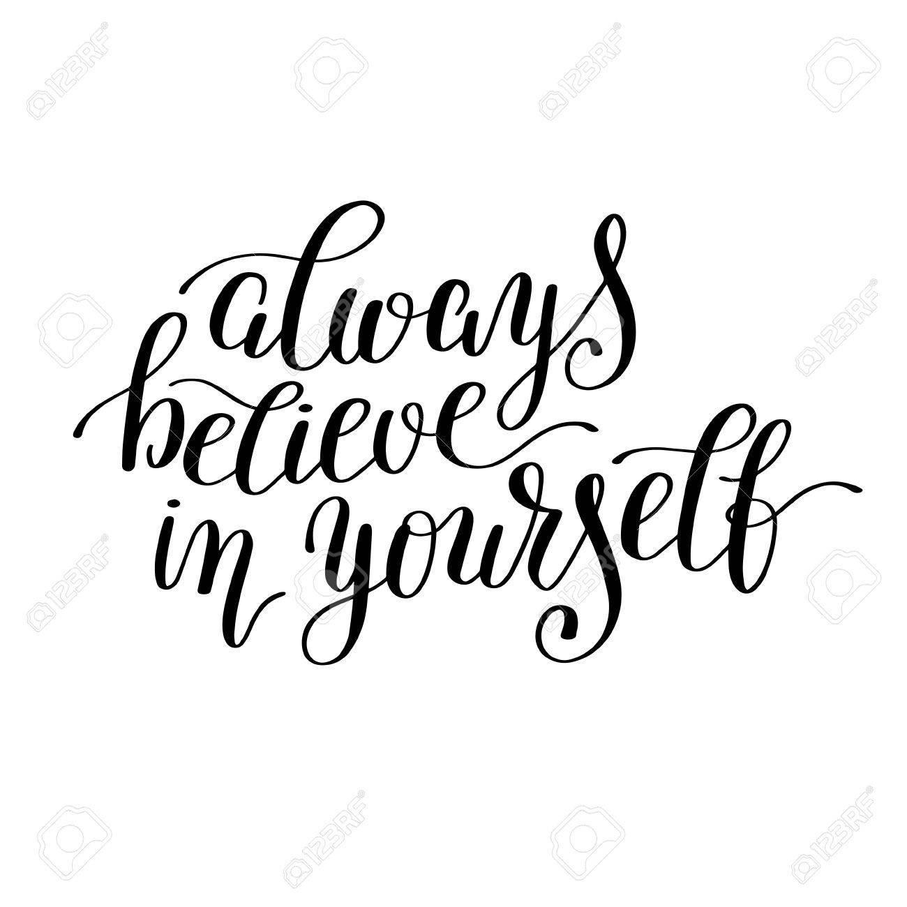Great Always Believe In Yourself Handwritten Positive Inspirational Quote Brush  Typography To Printable Wall Art, Photo