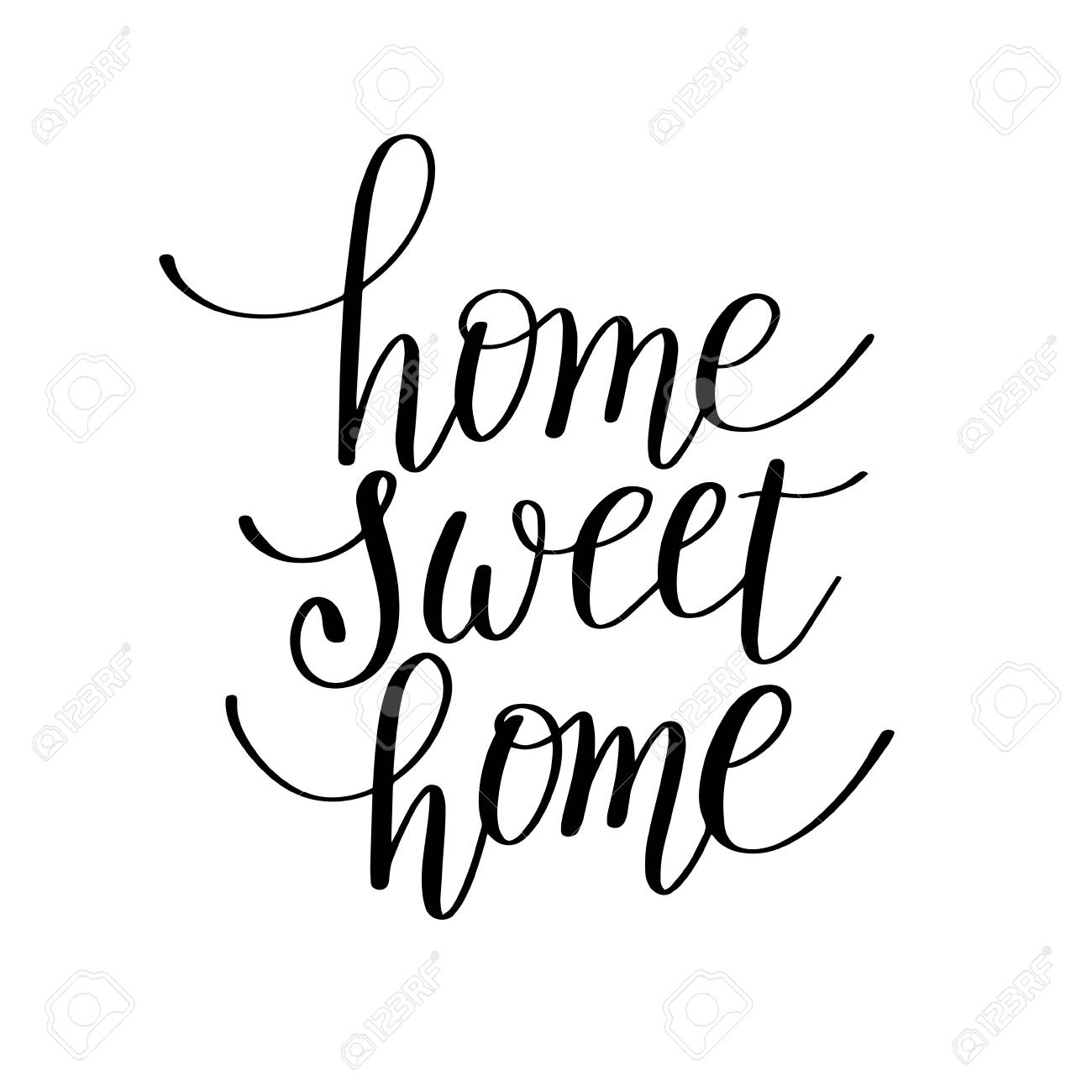 Home Sweet Home Handwritten Calligraphy Lettering Quote To Design