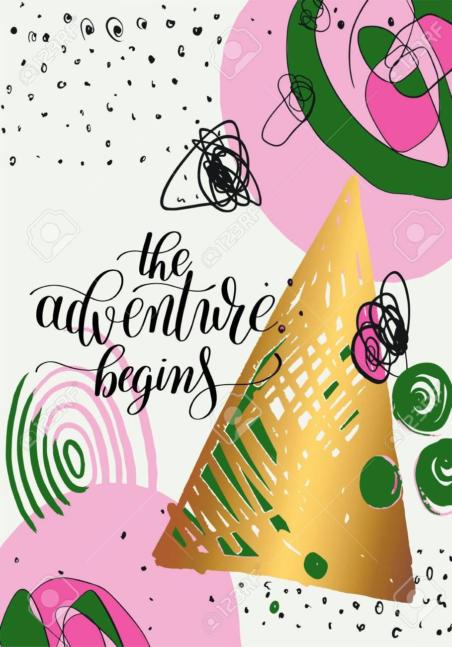 The Adventure Begins Handwritten Positive Inspirational Quote ...