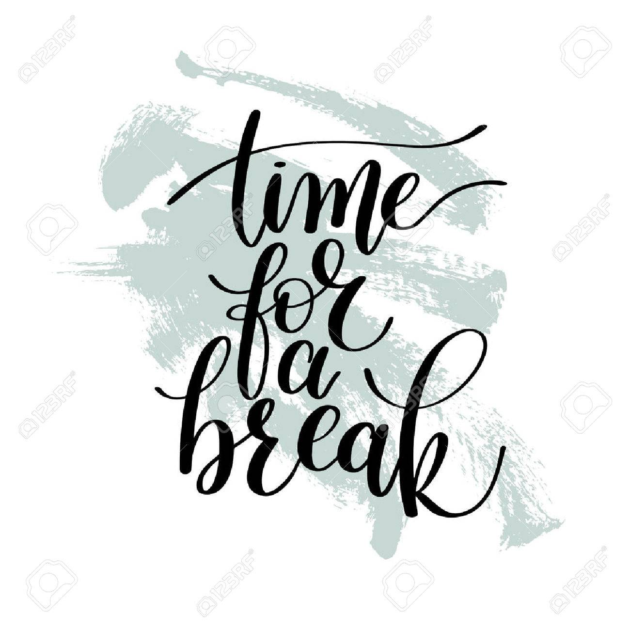 time for a break vector text phrase illustration royalty free rh 123rf com time for breaking fast time for breakfast lunch and dinner