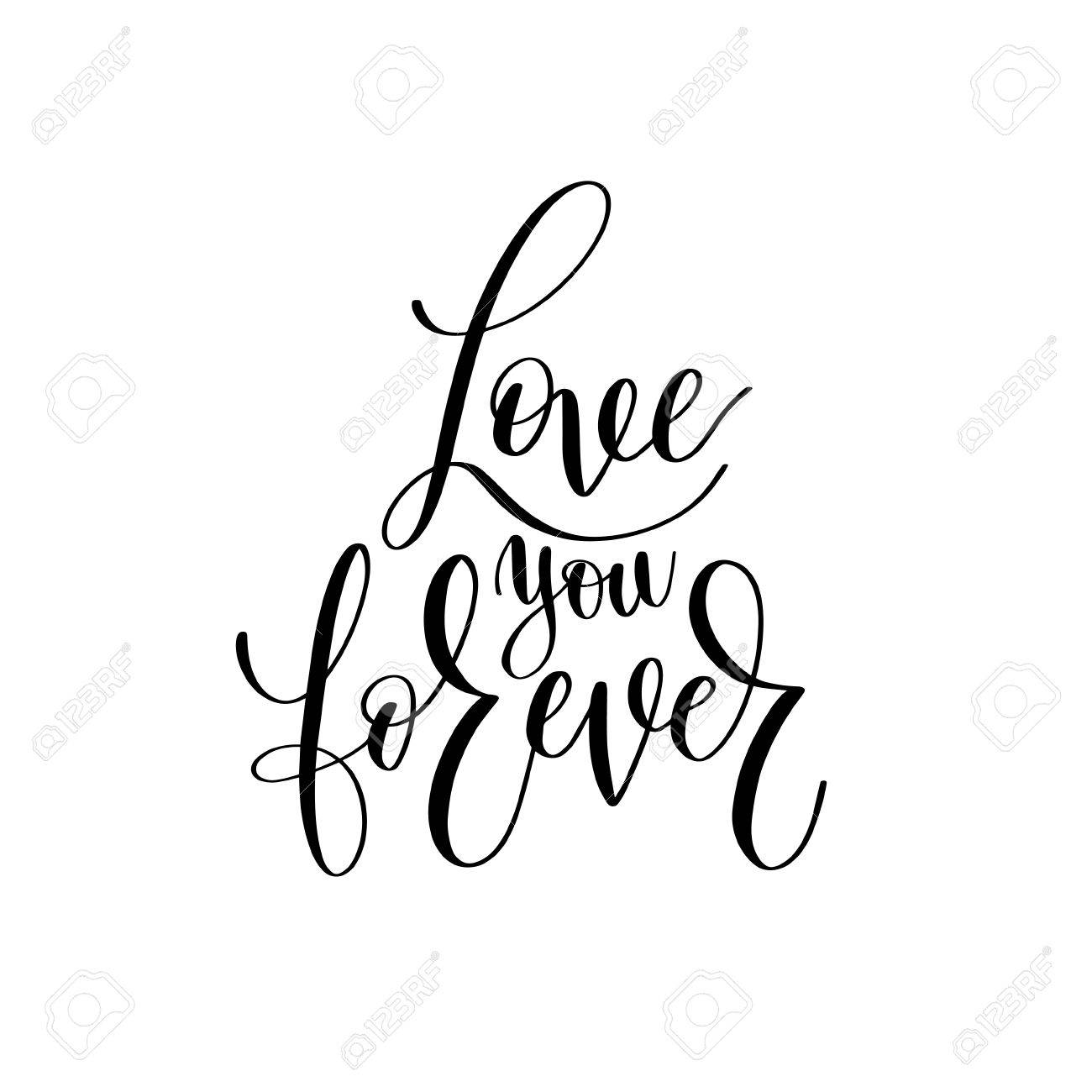 Te Amo Por Siempre Letras En Blanco Y Negro Letra Escrita Romántica