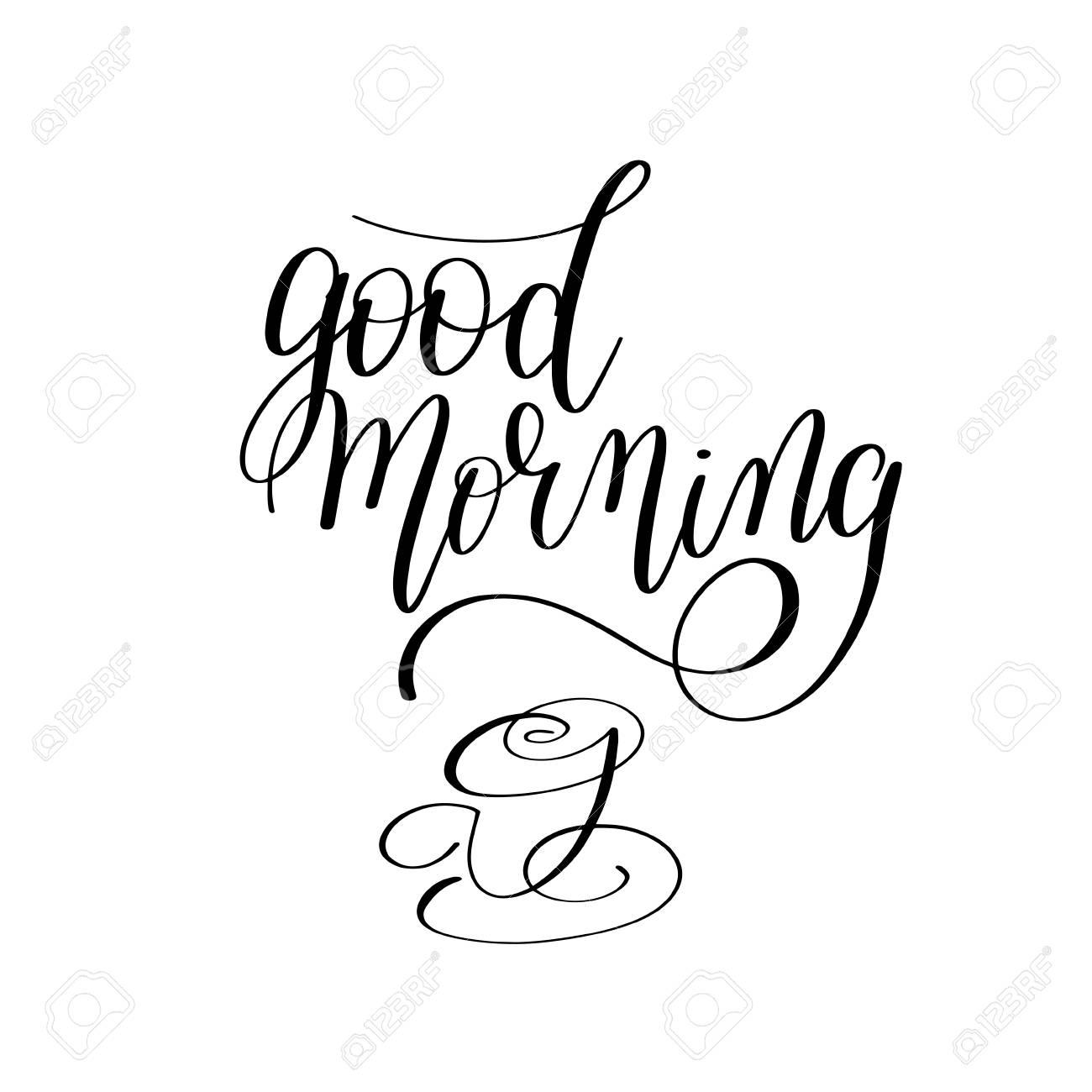 Good morning black and white hand written lettering stock vector 74297548