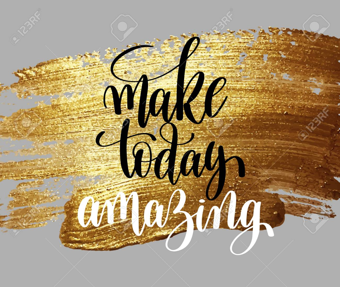 make today amazing hand written lettering positive quote