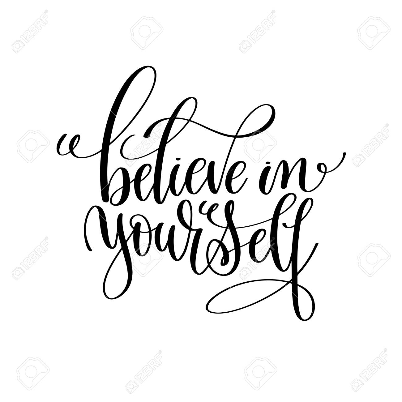 A Believe In Yourself Black And White Modern Brush Calligraphy