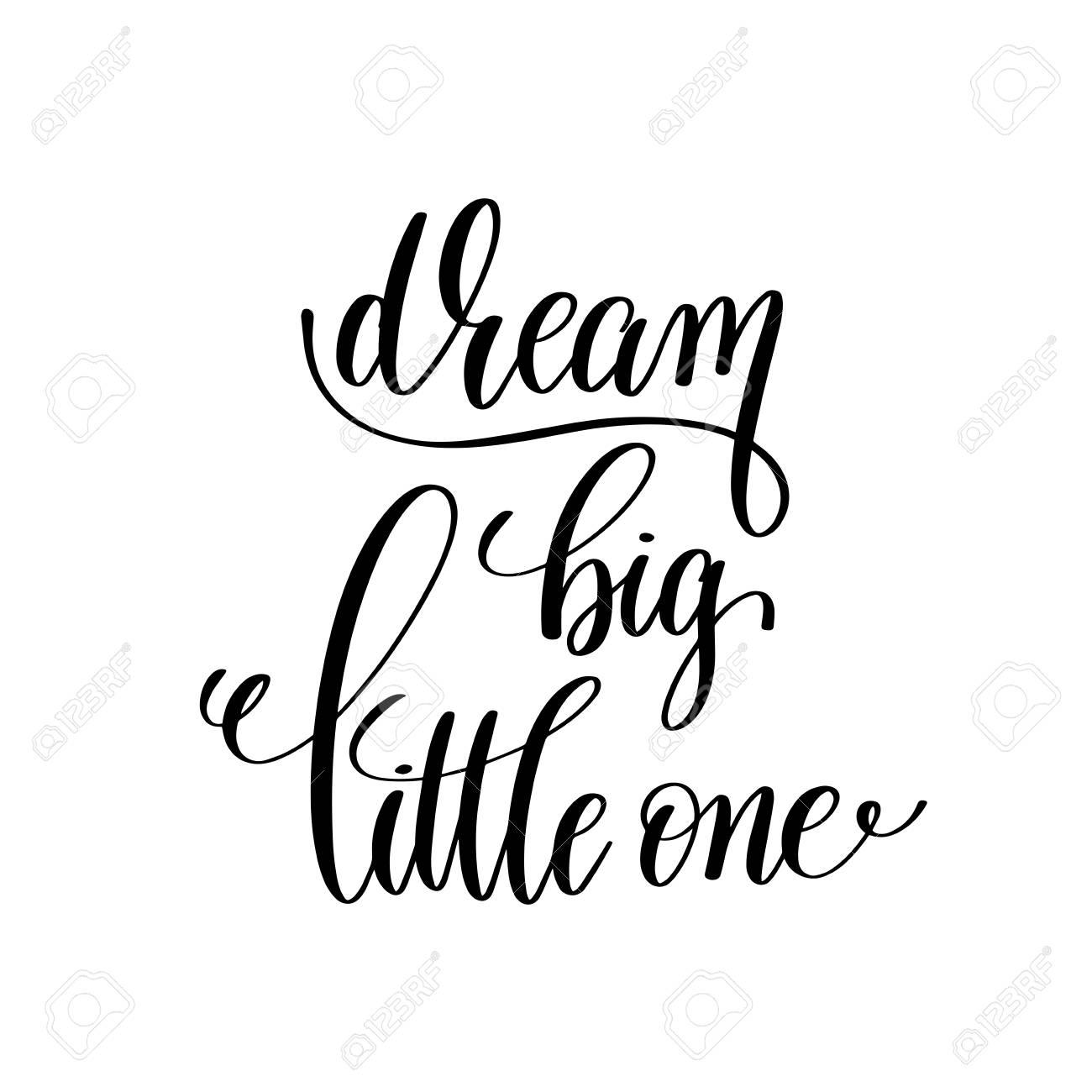 Sonhar Grande Pouco Preto E Branco Manuscrita Letras Citação Positiva Motivacional E Inspiradora Frase Ilustração Vetorial De Caligrafia