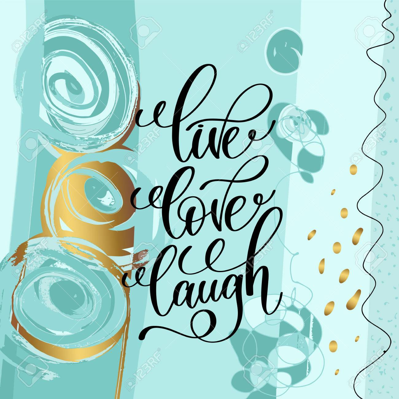 Live Love Laugh Quote Live Love Laugh Handwritten Lettering Positive Quote Royalty Free