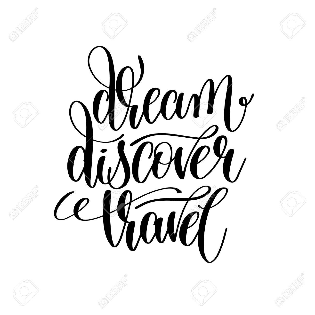 Dream Discover Travel Black And White Hand Lettering Inscription Stock Vector